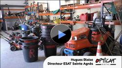 #Vidéo À la découverte de l'ESAT Sainte Agnès