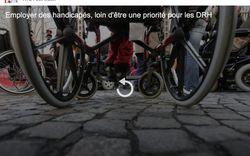 L'emploi de personnes handicapées n'est pas la priorité des DRH