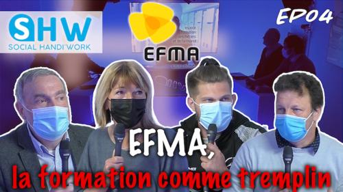 #Inclusion #TV EP04 : EFMA, la formation comme tremplin